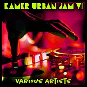 Kamer Urban Jam VI de Various Artists