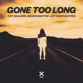 Gone Too Long de Cat Dealers, Bruno Martini, Joy Corporation