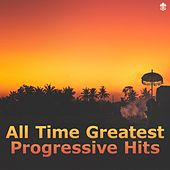 All Time Greatest Progressive Hits by Various Artists