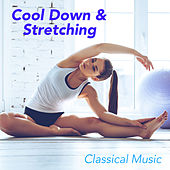 Cool Down & Stretching Classical Music de Various Artists