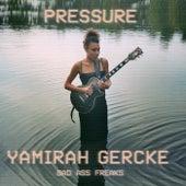 Pressure von Yamirah Gercke