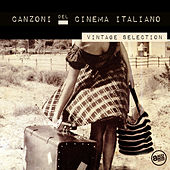 Canzoni del Cinema Italiano - Vintage Selection by Various Artists