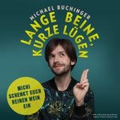 Lange Beine, kurze Lügen von Michael Buchinger