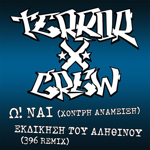 O! Nai by Terror X Crew