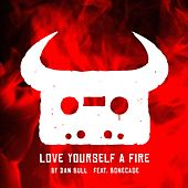 Love Yourself a Fire (Red Dead Redemption 2 Rap) by Dan Bull