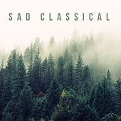 Sad Classical by Various Artists