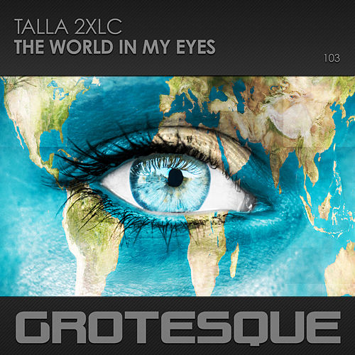 The World in My Eyes by Talla 2XLC