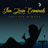 Another Mimosa von Fun Lovin' Criminals