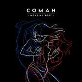 Move My Body de Comah