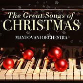 The Great Songs of Christmas von Mantovani & His Orchestra