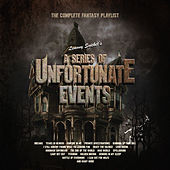 Lemony Snicket's - A Series of Unfortunate Events - The Complete Fantasy Playlist by Various Artists
