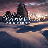 Winter Chill: Cortina D' Ampezzo de Various Artists