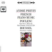 Poulenc: 3 Pièces FP. 48 & Suite Francaise FP. 80 - Roussel: 3 Pièces Op. 49 & Sonatine Op. 16 (Remastered) de André Previn