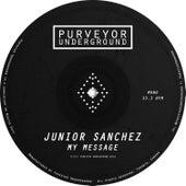 My Message by Junior Sanchez