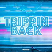 Trippin Back by Various Artists