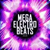 Mega Electro Beats 2018 by Various Artists