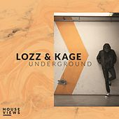 Underground by Lozz