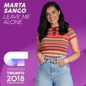 Leave Me Alone (Operación Triunfo 2018) von Marta Sango
