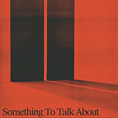 Something To Talk About by Two People