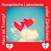 Top 30: Herz ist Trumpf - Romantische Liebeslieder voller Zärtlichkeit, Vol. 3 by Various Artists