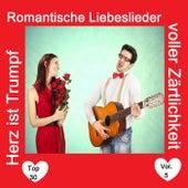Top 30: Herz ist Trumpf - Romantische Liebeslieder voller Zärtlichkeit, Vol. 5 by Various Artists