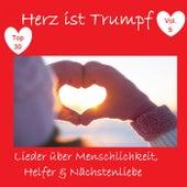 Top 30: Herz ist Trumpf: Lieder über Menschlichkeit, Helfer & Nächstenliebe, Vol. 5 de Various Artists