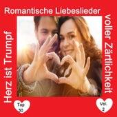 Top 30: Herz ist Trumpf - Romantische Liebeslieder voller Zärtlichkeit, Vol. 2 de Various Artists