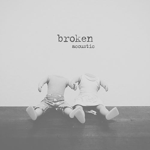 Broken (Acoustic) de lovelytheband