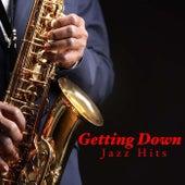 Getting Down Jazz Hits di Various Artists