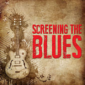 Screening The Blues by Various Artists