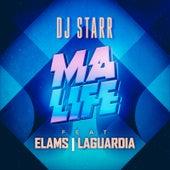 Ma Life de DJ Starr