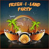Fresh-i-land party de Various Artists