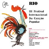 Rio: III Festival Internacional da Canção Popular (Remasterizado) de Various Artists
