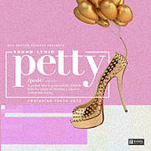 Petty by Young Lyric