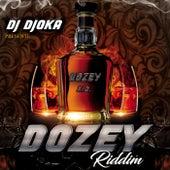 Dozey Riddim by DJ Djoka by Various Artists