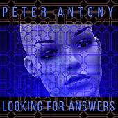 Looking For Answers de Peter Antony