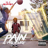 Pain and Pressure by 10-2 Hittah Rich