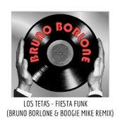 Fiesta Funk (Bruno Borlone & Boogie Mike Remix) de Los Tetas