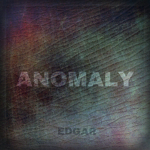 Anomaly by Edgar