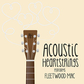AH Performs Fleetwood Mac by Acoustic Heartstrings