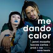 Me Dando Calor by Jenni Mosello