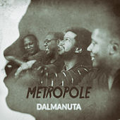 Metrópole von Dalmanuta