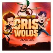 Un Poco Loco von The Griswolds