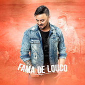 Fama de Louco by Jackson Machado