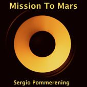 Mission to Mars de Sergio Pommerening
