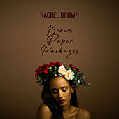Brown Paper Packages von Rachel Brown