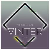 Vinter 2018 (Techno & Minimal) de Various Artists