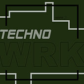 Techno WRK (Volume 1) de Various Artists