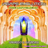 Agape Evolution: The Movement by Paradiso