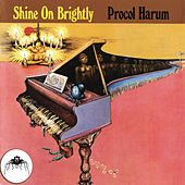 Shine On Brightly (2009 Remaster) de Procol Harum